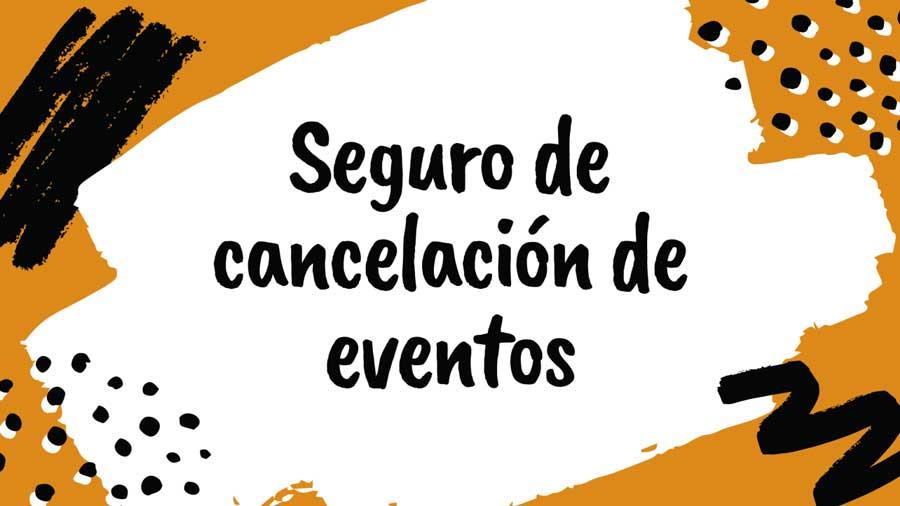 seguro de cancelación de eventos segusan